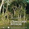 L'Amazzonia interiore
